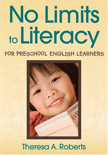 No Limits to Literacy for Preschool English Learners 9781412965644