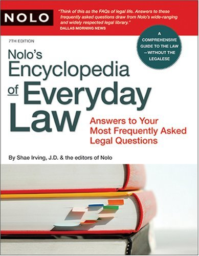 Nolo's Encyclopedia of Everyday Law: Answers to Your Most Frequently Asked Legal Questions 9781413305609