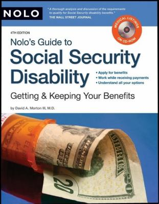 Nolo's Guide to Social Security Disability: Getting & Keeping Your Benefits [With CDROM] 9781413307641