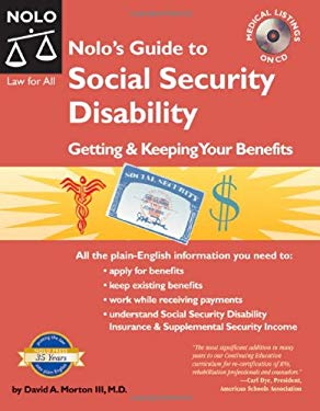 Nolo's Guide to Social Security Disability: Getting & Keeping Your Benefits [With CDROM] 9781413304107