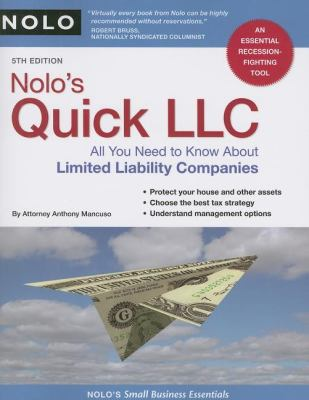 Nolo's Quick LLC: All You Need to Know about Limited Liability Companies 9781413309294