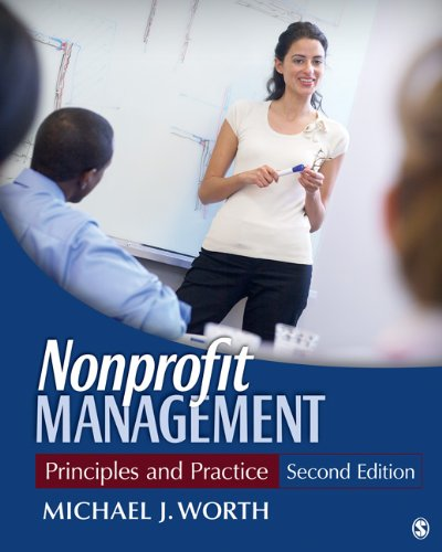 Nonprofit Management: Principles and Practice 9781412994453
