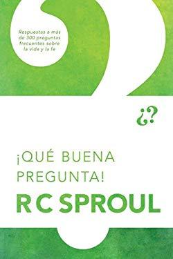 Que Buena Pregunta! = That's a Good Question! 9781414335919