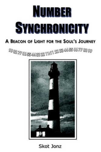 Number Synchronicity: A Beacon of Light for the Soul's Journey 9781418482626