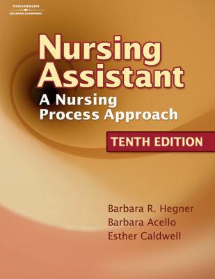Nursing Assistant: A Nursing Process Approach [With CDROM] 9781418066062