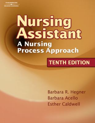 Nursing Assistant: A Nursing Process Approach 9781418066079