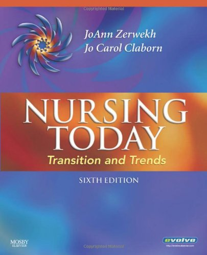 Nursing Today: Transition and Trends 9781416056720