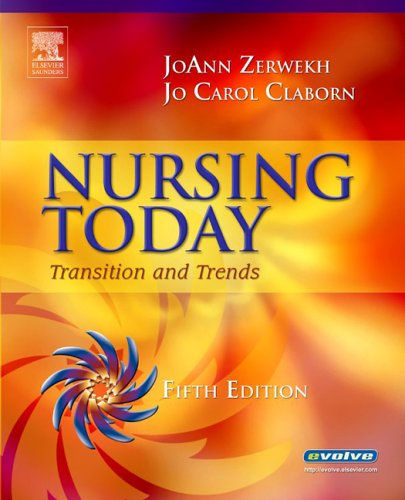 Nursing Today: Transition and Trends 9781416023135