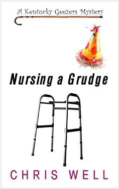 Nursing a Grudge 9781410437525
