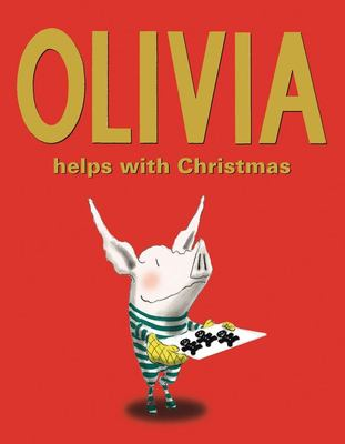 Olivia Helps with Christmas 9781416907862