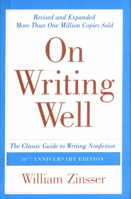 On Writing Well: The Classic Guide to Writing Nonfiction 9781417750573