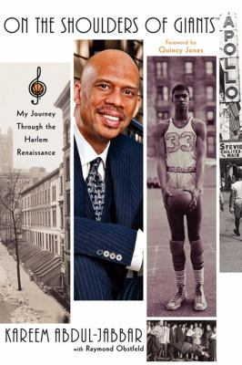 On the Shoulders of Giants: My Journey Through the Harlem Renaissance 9781416534891