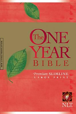 One Year Premium Slimline Bible-NLT-Large Print 10th Anniversary 9781414312453