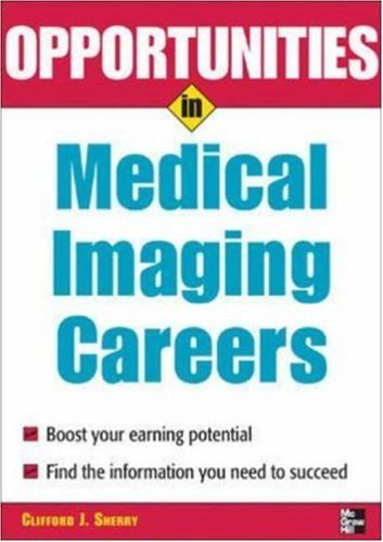 Opportunities in Medical Imaging Careers 9781417733903