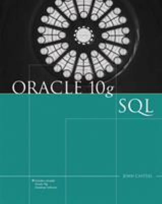 Oracle 10g: SQL [With CDROM] 9781418836290