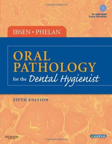 Oral Pathology for the Dental Hygienist [With CDROM] 9781416049913