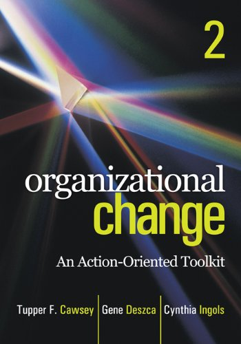 Organizational Change: An Action-Oriented Toolkit 9781412982856