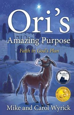 Ori's Amazing Purpose 9781414120829