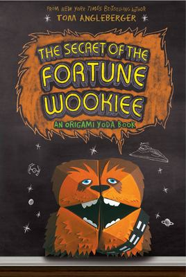 The Secret of the Fortune Wookiee 9781419703928