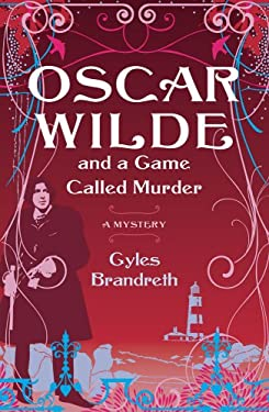 Oscar Wilde and a Game Called Murder 9781416575795