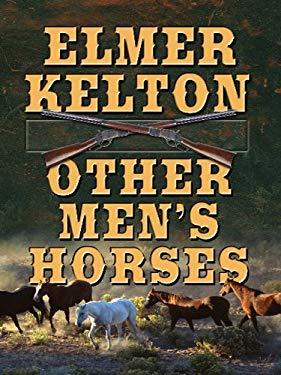Other Men's Horses 9781410422354