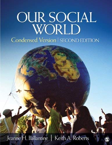 Our Social World - 2nd Edition