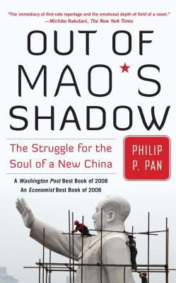 Out of Mao's Shadow: The Struggle for the Soul of a New China 9781416537069