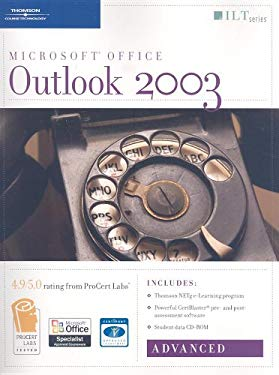 Outlook 2003: Advanced [With 2 CDROMs] 9781418889456