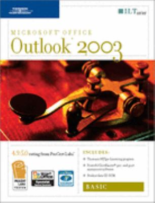Outlook 2003: Basic, 2nd Edition + Certblaster & CBT, Student Manual with Data 9781418889425
