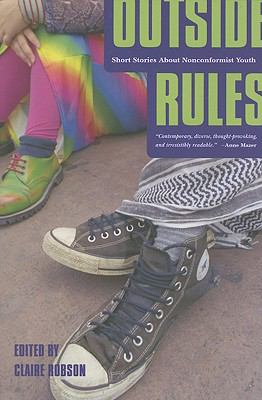 Outside Rules: Short Stories about Non-Conformist Youth 9781417781096