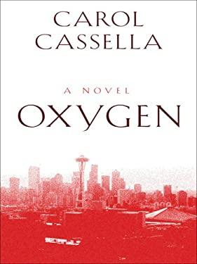 Oxygen 9781410410726