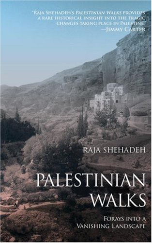 Palestinian Walks: Forays Into a Vanishing Landscape 9781416569664