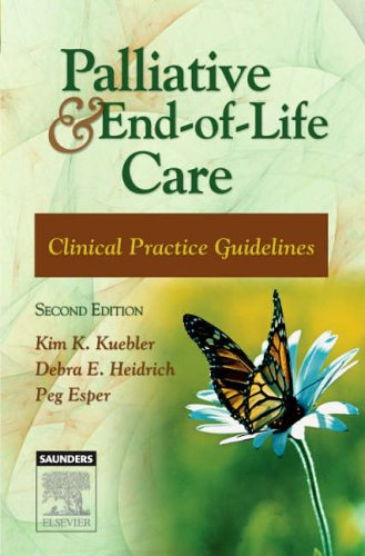Palliative and End-Of-Life Care: Clinical Practice Guidelines