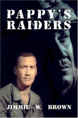 Pappy's Raiders 9781413770988