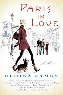 Paris in Love: A Memoir 9781410451644