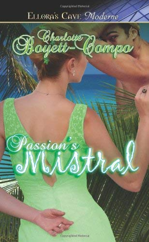 Passion's Mistral - Boyett-Compo, Charlotte