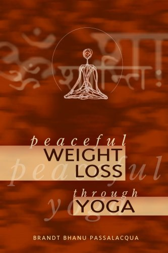 Peaceful Weight Loss Through Yoga 9781411632141