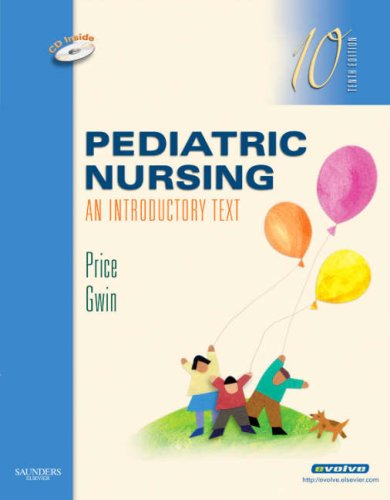 Pediatric Nursing: An Introductory Text 9781416040491