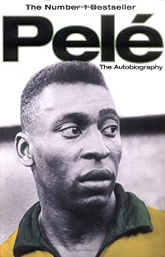 Pele: The Autobiography 9781416511212
