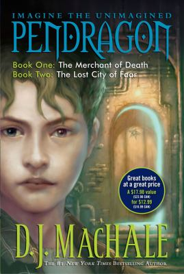 Pendragon: Journal of an Adventure Through Time and Space: Book One: The Merchant of Death/Book Two: The Lost City of Faar 9781416990888