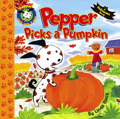 Pepper Picks a Pumpkin 9781416917731