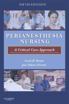 Perianesthesia Nursing: A Critical Care Approach 9781416034742