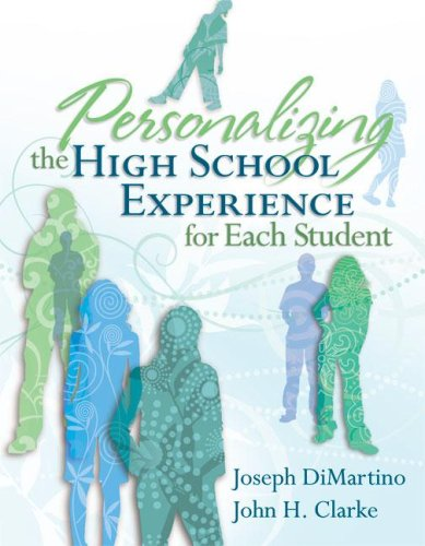 Personalizing the High School Experience for Each Student 9781416606475