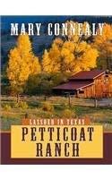 Petticoat Ranch 9781410418302