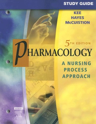 Pharmacology: A Nursing Process Approach 9781416001478