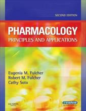 Pharmacology: Principles and Applications 6230580