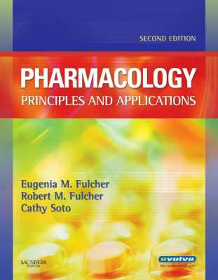 Pharmacology: Principles and Applications 9781416025405