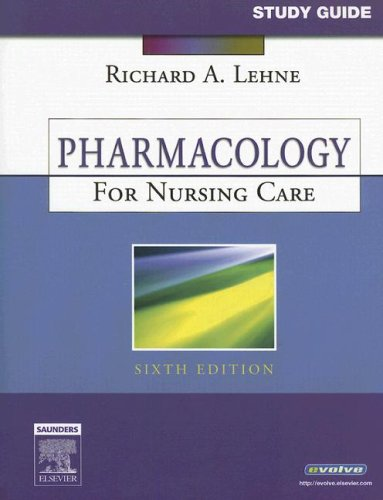 Pharmacology for Nursing Care 9781416030256
