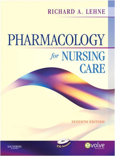 Pharmacology for Nursing Care 9781416062493