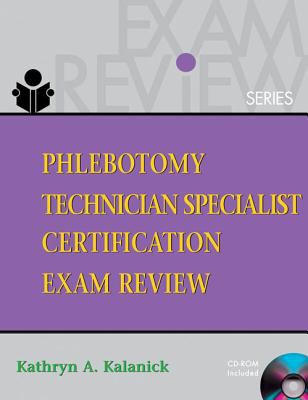 Phlebotomy Technician Specialist: Certification Exam Review [With CDROM] 9781418001407